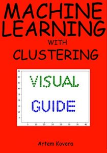 Machine Learning with Clustering